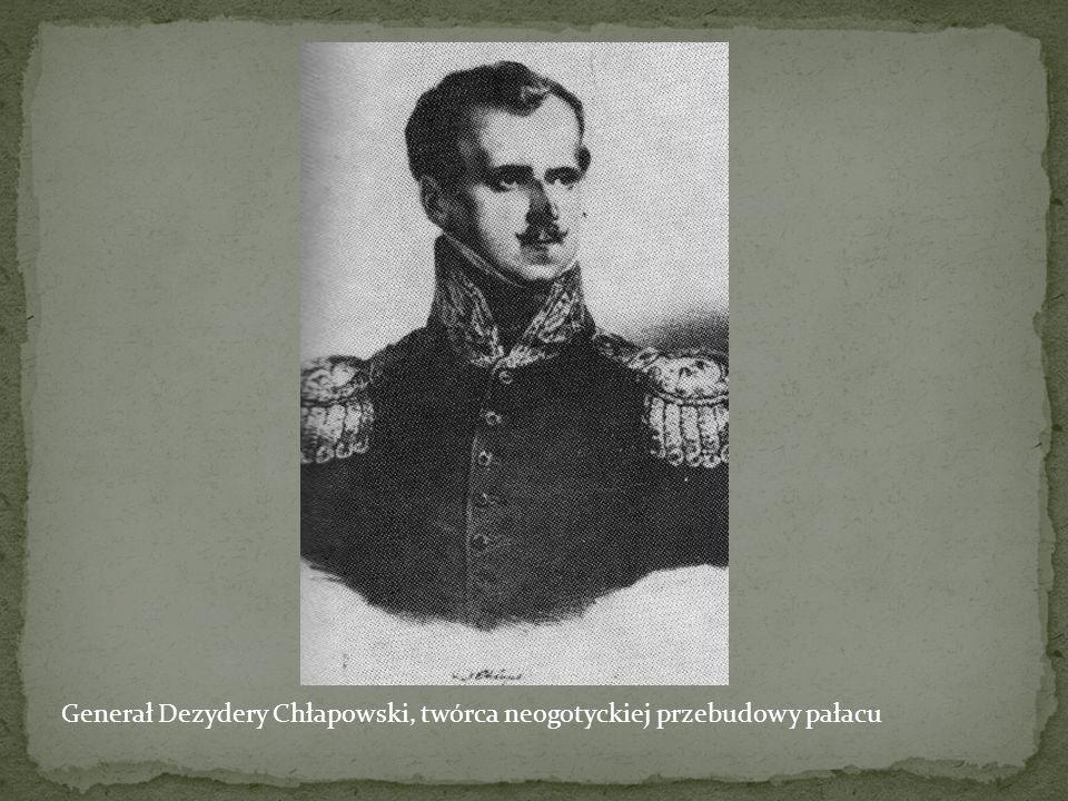 Generał Dezydery Chłapowski, twórca neogotyckiej przebudowy pałacu