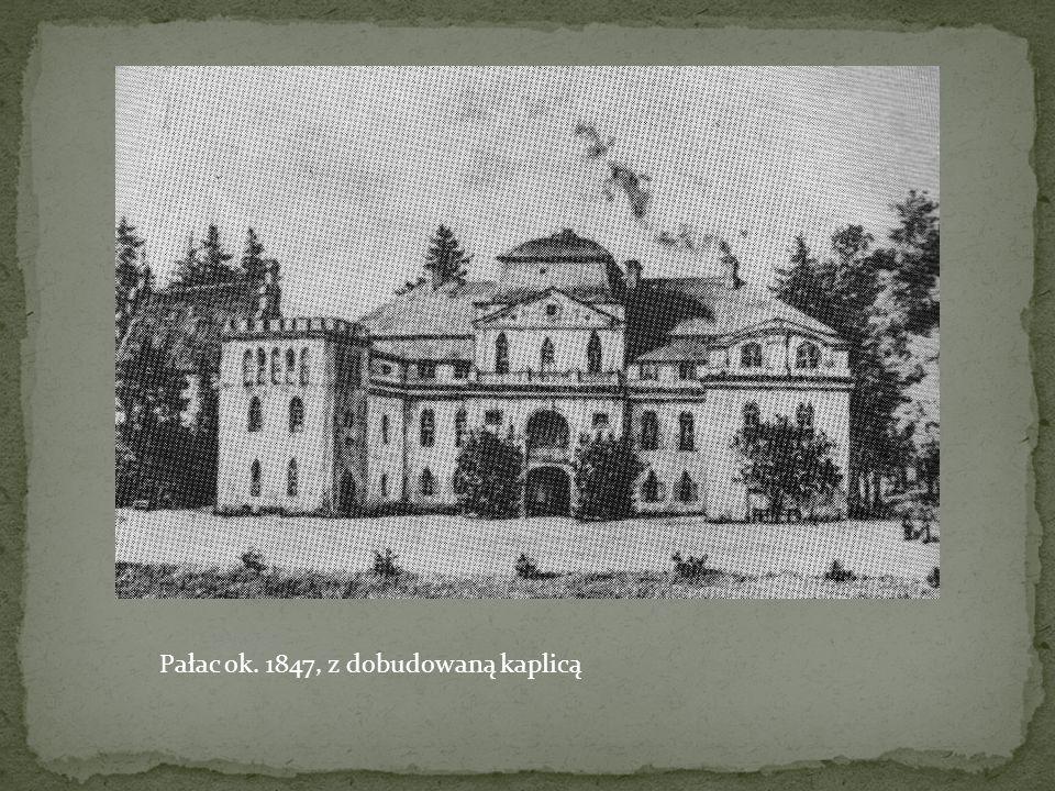 Pałac ok. 1847, z dobudowaną kaplicą