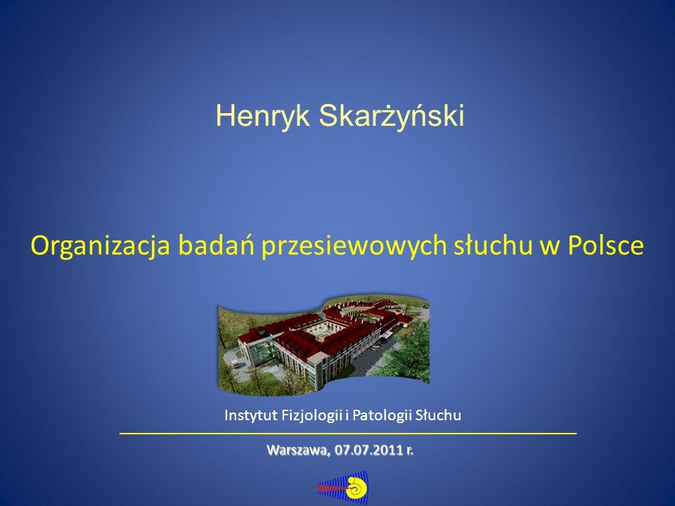 Organizacja badań przesiewowych słuchu w Polsce