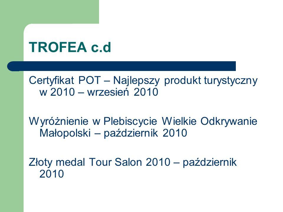 TROFEA c.d Certyfikat POT – Najlepszy produkt turystyczny w 2010 – wrzesień 2010.