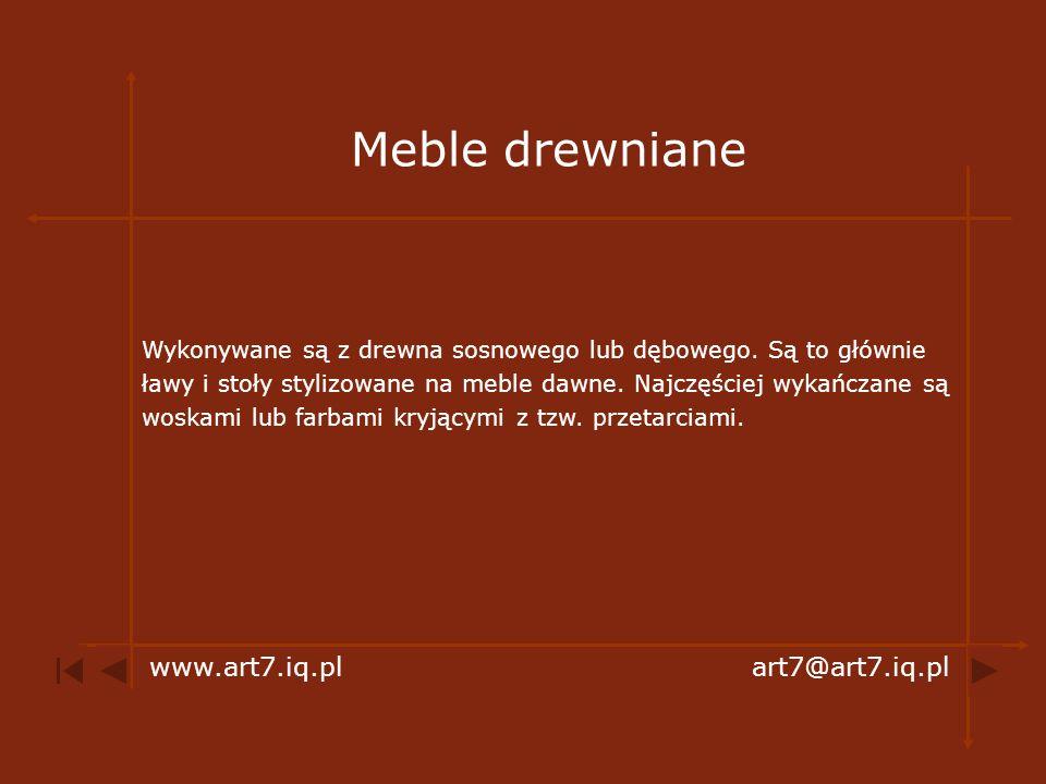 Meble drewniane www.art7.iq.pl art7@art7.iq.pl