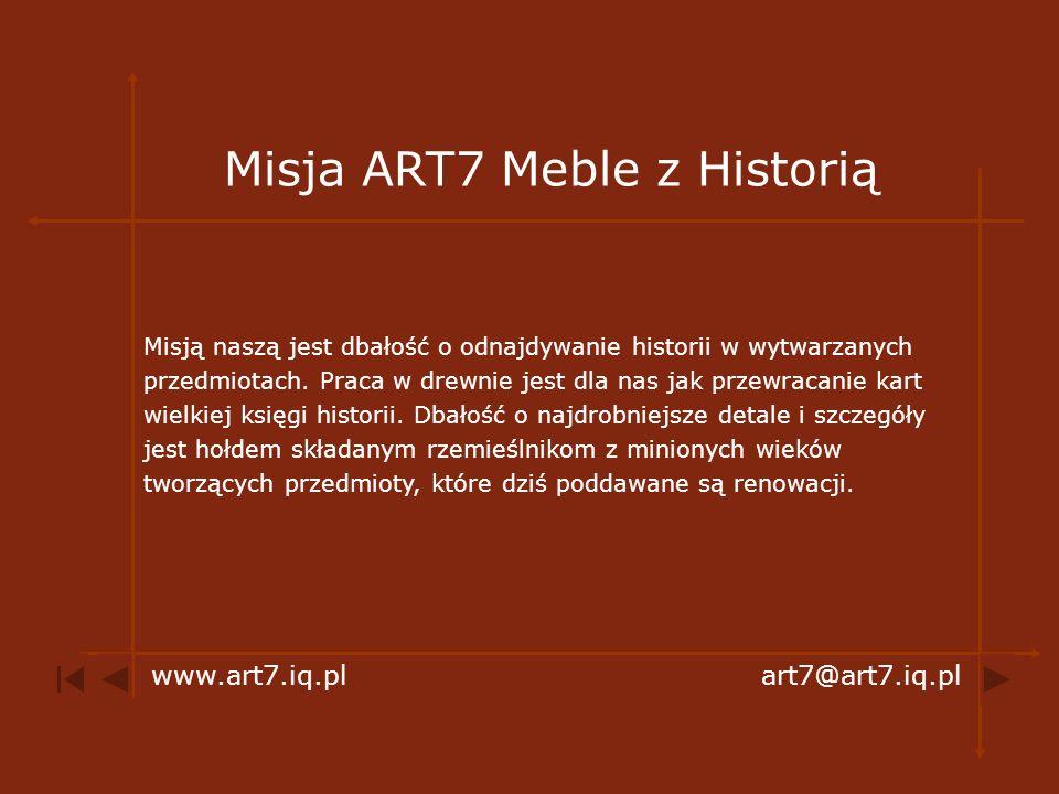 Misja ART7 Meble z Historią