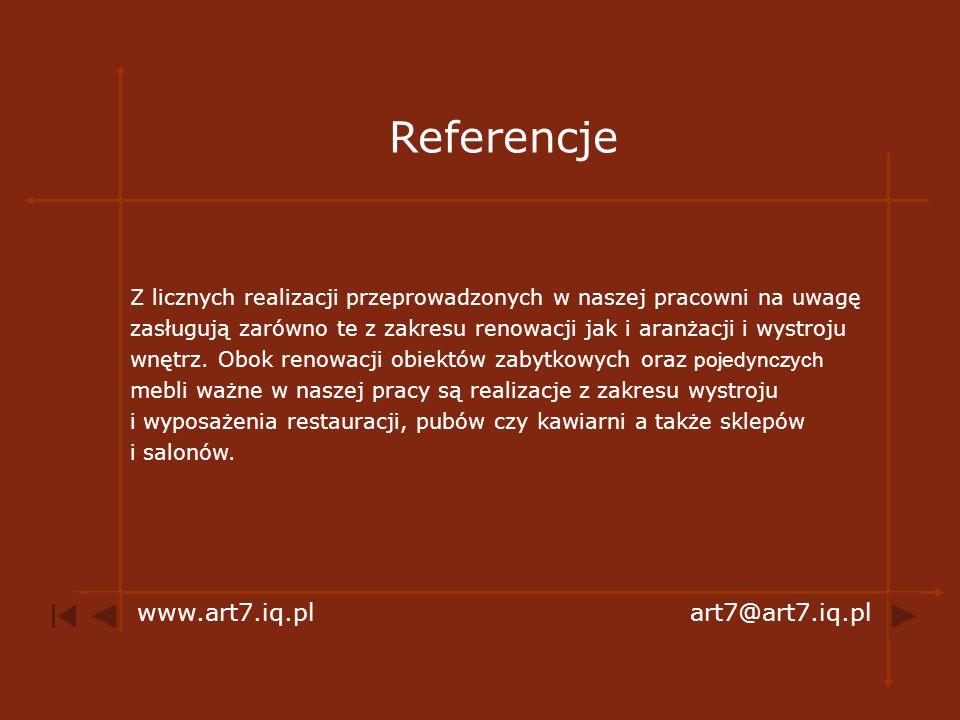 Referencje www.art7.iq.pl art7@art7.iq.pl