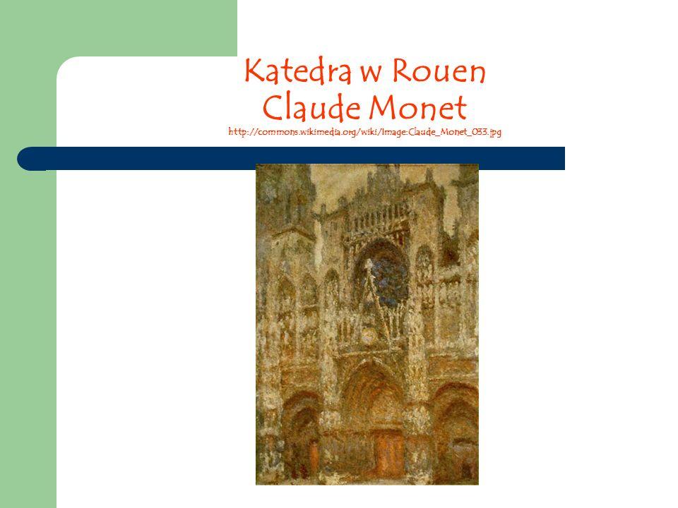Katedra w Rouen Claude Monet http://commons. wikimedia