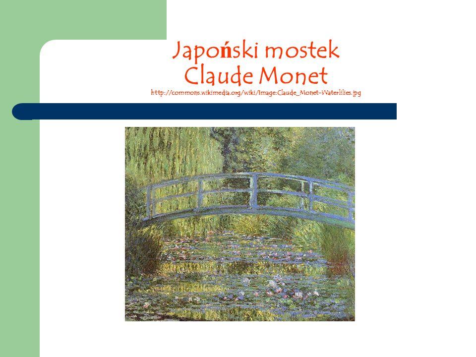 Japoński mostek Claude Monet http://commons. wikimedia