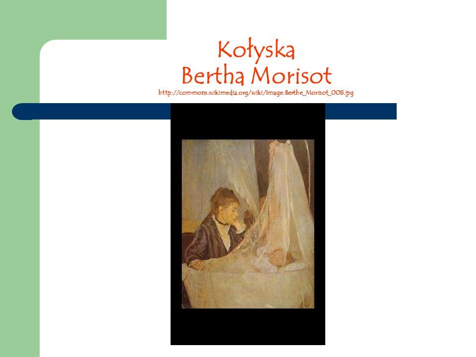 Kołyska Bertha Morisot http://commons. wikimedia