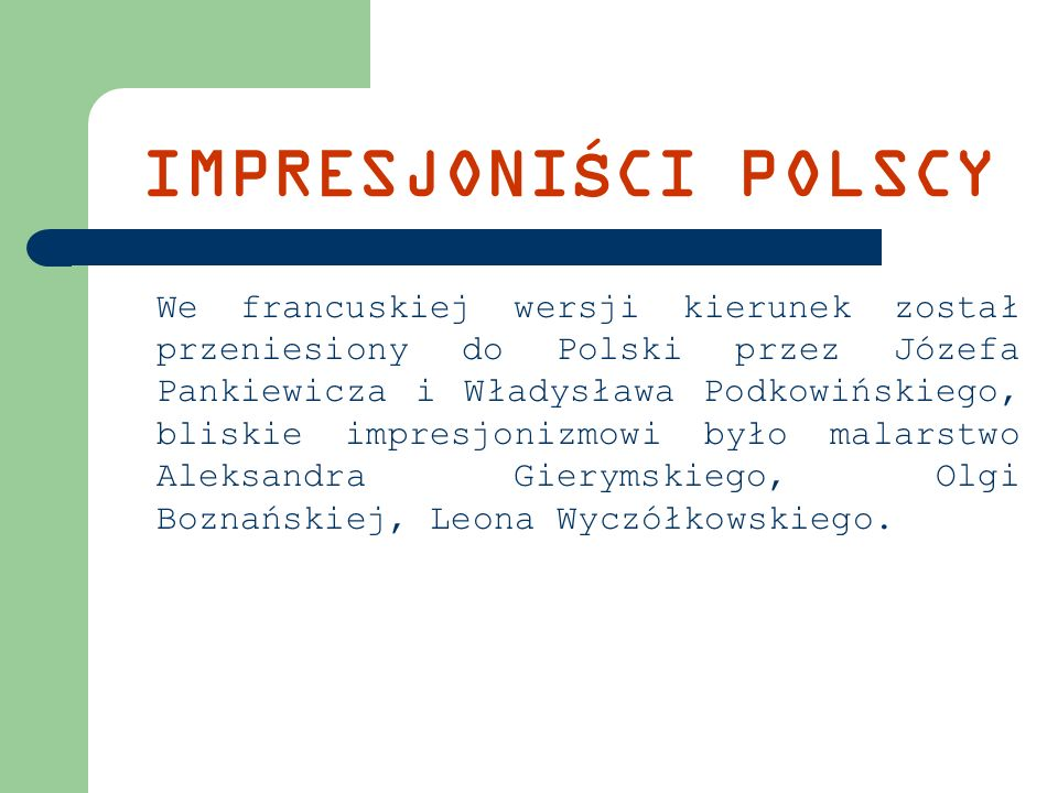 IMPRESJONIŚCI POLSCY