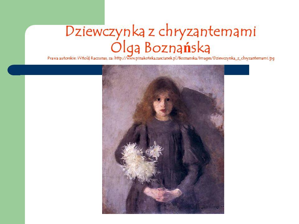 Dziewczynka z chryzantemami Olga Boznańska Prawa autorskie: Witold Raczunas, za: http://www.pinakoteka.zascianek.pl/Boznanska/Images/Dziewczynka_z_chryzantemami.jpg