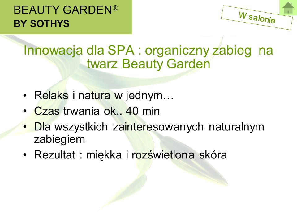 Innowacja dla SPA : organiczny zabieg na twarz Beauty Garden