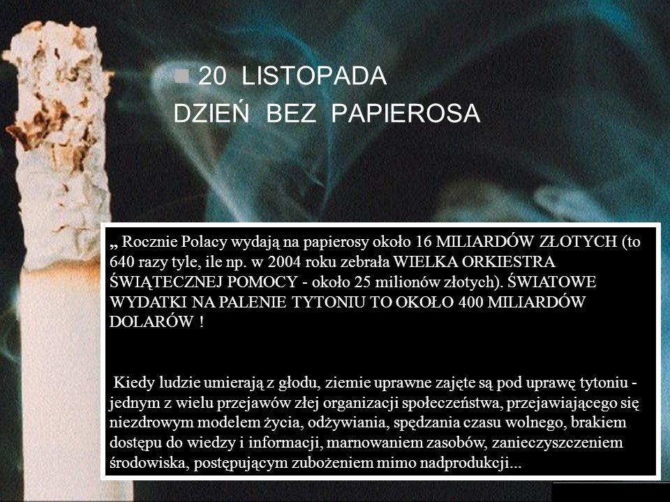 20 LISTOPADA DZIEŃ BEZ PAPIEROSA