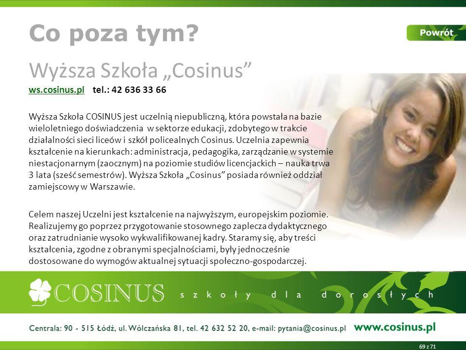 """Wyższa Szkoła """"Cosinus ws.cosinus.pl tel.: 42 636 33 66"""