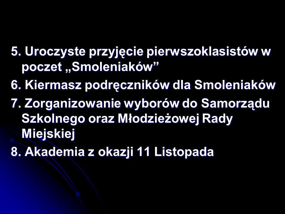 """5. Uroczyste przyjęcie pierwszoklasistów w poczet """"Smoleniaków"""