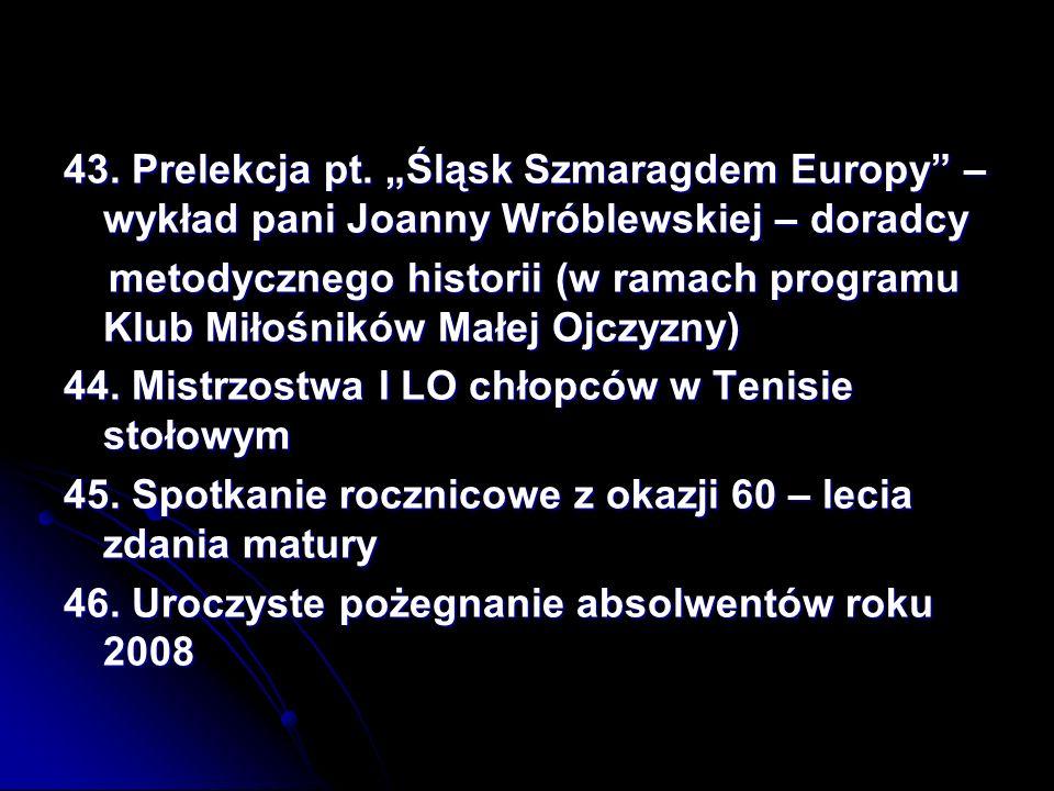 """43. Prelekcja pt. """"Śląsk Szmaragdem Europy – wykład pani Joanny Wróblewskiej – doradcy"""