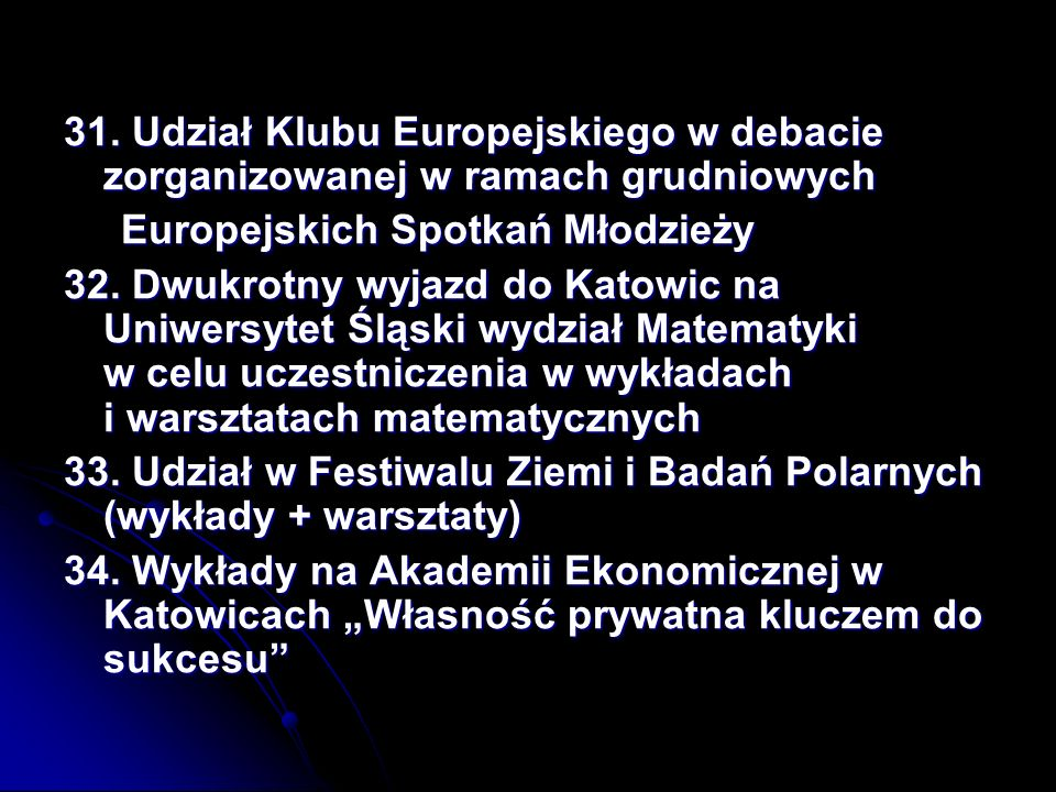 31. Udział Klubu Europejskiego w debacie zorganizowanej w ramach grudniowych