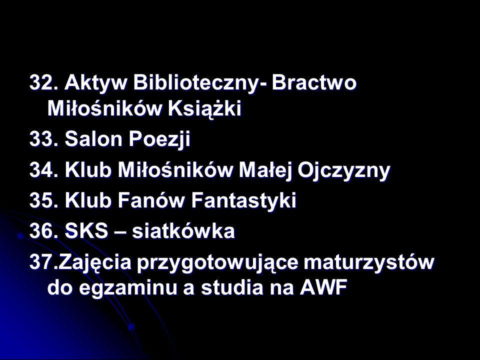 32. Aktyw Biblioteczny- Bractwo Miłośników Książki