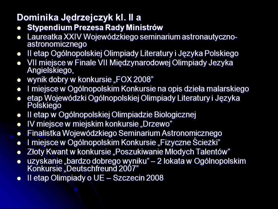 Dominika Jędrzejczyk kl. II a