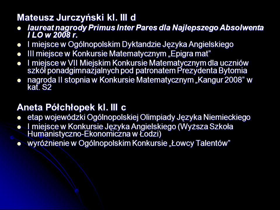 Mateusz Jurczyński kl. III d