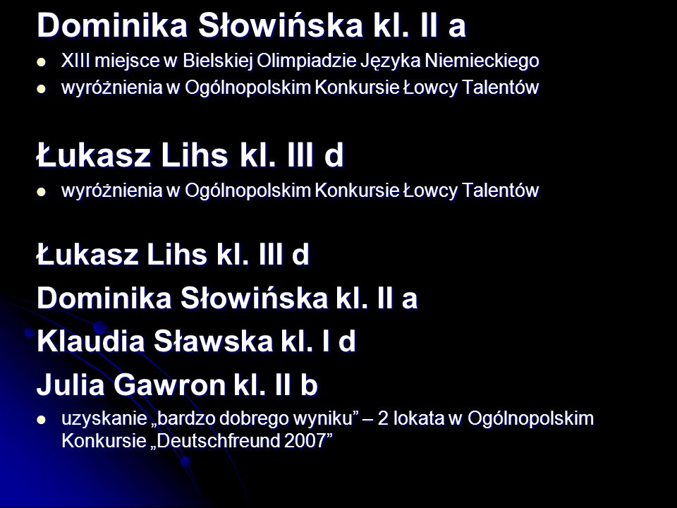 Dominika Słowińska kl. II a