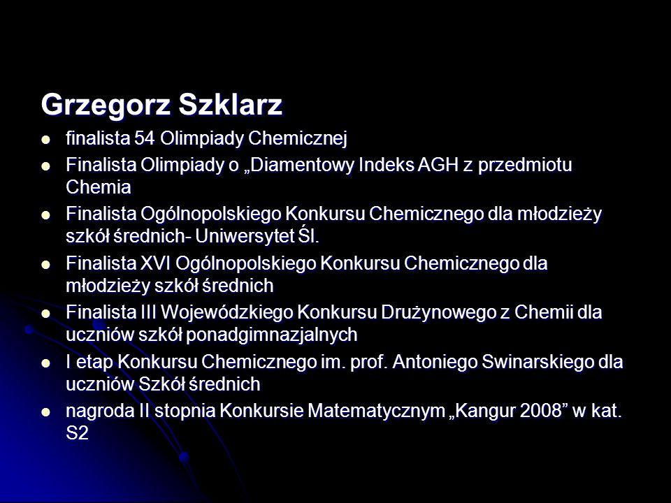 Grzegorz Szklarz finalista 54 Olimpiady Chemicznej