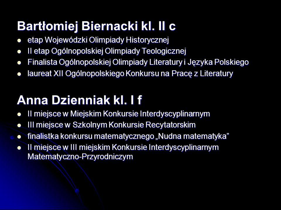 Bartłomiej Biernacki kl. II c
