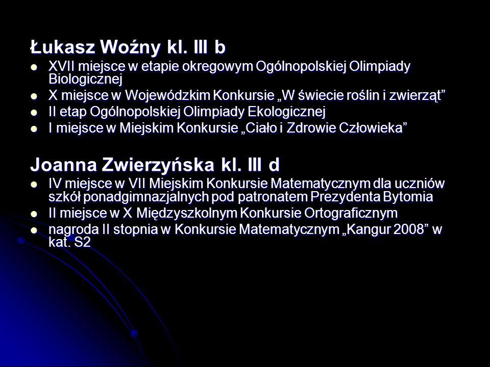 Joanna Zwierzyńska kl. III d