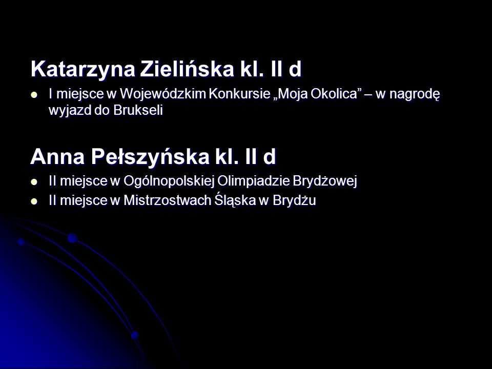 Katarzyna Zielińska kl. II d