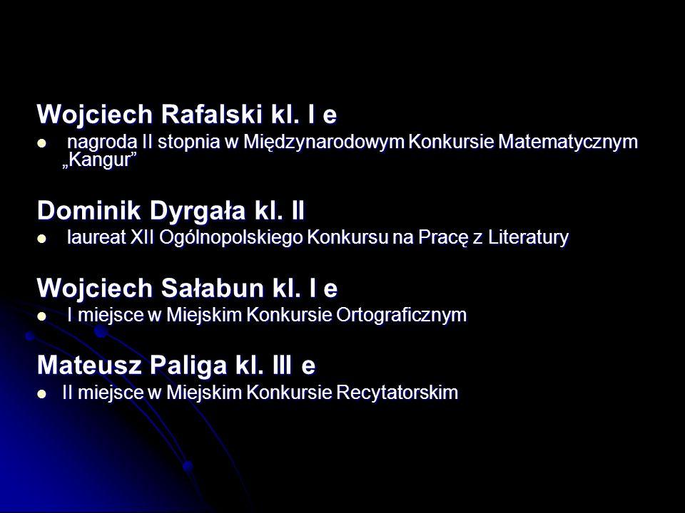 Wojciech Rafalski kl. I e