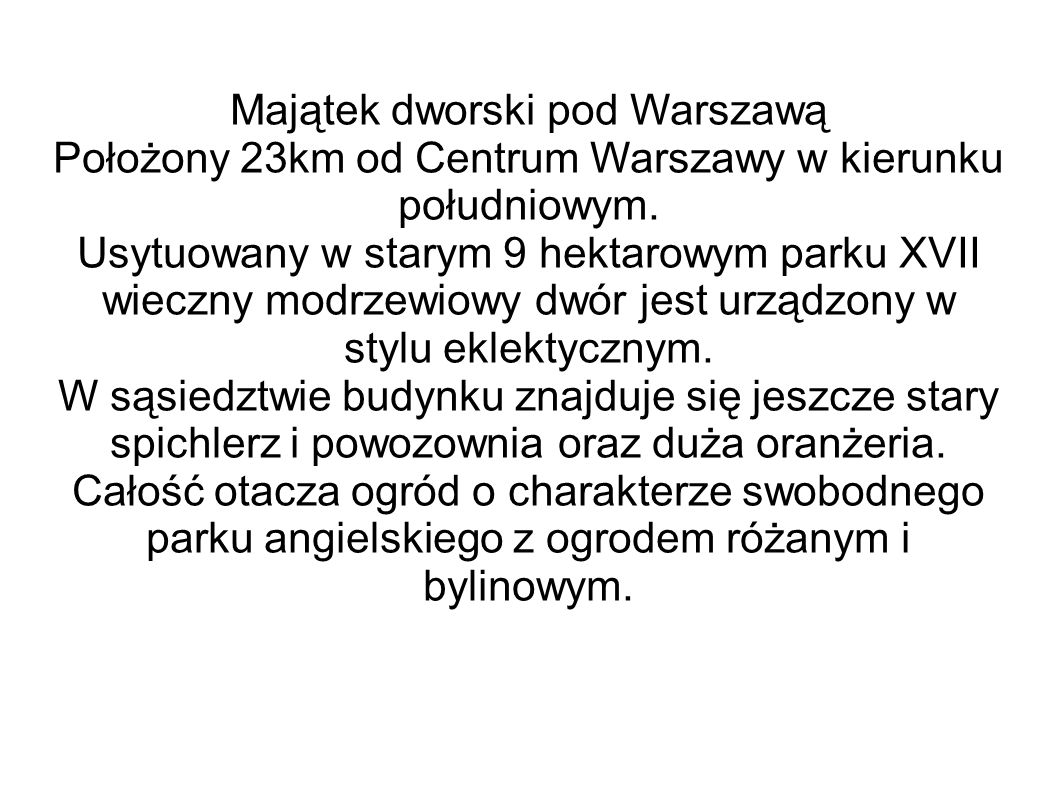 Majątek dworski pod Warszawą