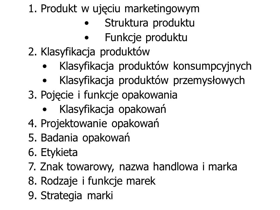 1. Produkt w ujęciu marketingowym