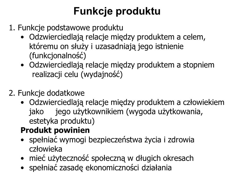 Funkcje produktu 1. Funkcje podstawowe produktu