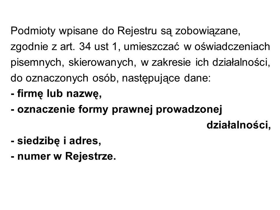 Podmioty wpisane do Rejestru są zobowiązane, zgodnie z art