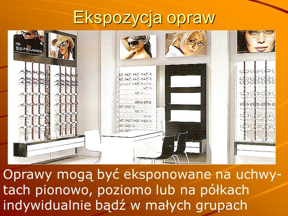 Ekspozycja opraw Oprawy mogą być eksponowane na uchwy-tach pionowo, poziomo lub na półkach indywidualnie bądź w małych grupach.