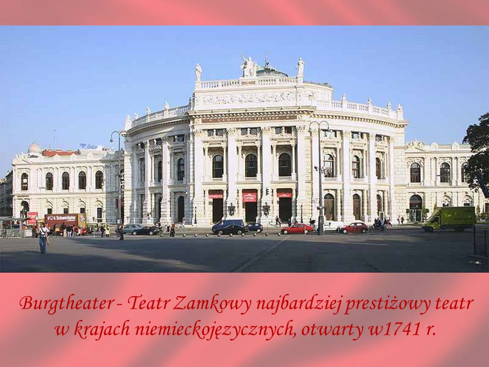 Burgtheater - Teatr Zamkowy najbardziej prestiżowy teatr
