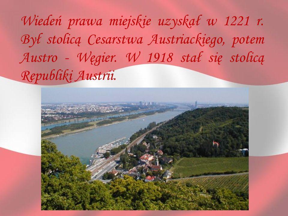 Wiedeń prawa miejskie uzyskał w 1221 r