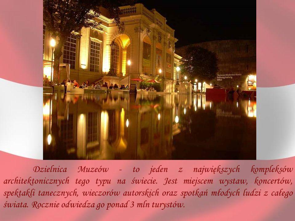 Dzielnica Muzeów - to jeden z największych kompleksów architektonicznych tego typu na świecie.
