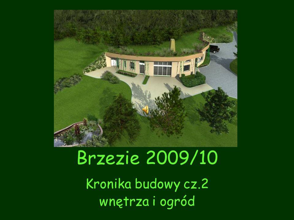 Kronika budowy cz.2 wnętrza i ogród
