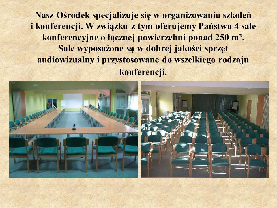 Nasz Ośrodek specjalizuje się w organizowaniu szkoleń i konferencji