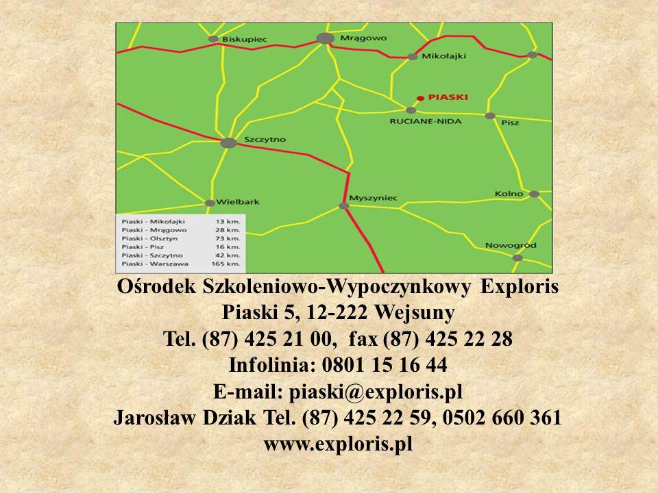 Ośrodek Szkoleniowo-Wypoczynkowy Exploris E-mail: piaski@exploris.pl