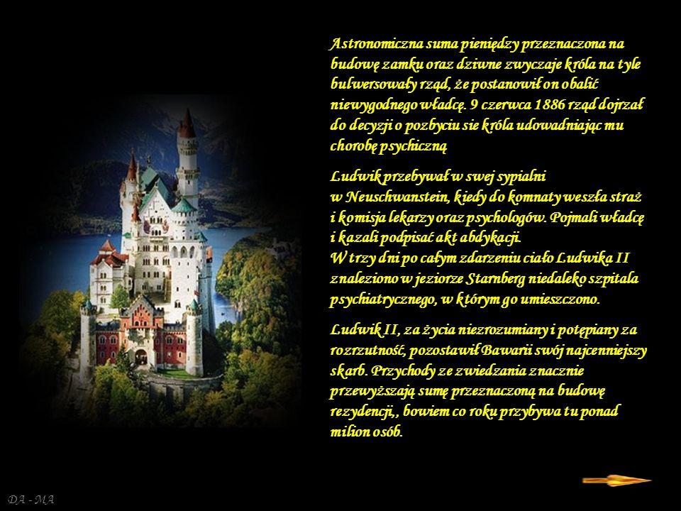 Astronomiczna suma pieniędzy przeznaczona na budowę zamku oraz dziwne zwyczaje króla na tyle bulwersowały rząd, że postanowił on obalić niewygodnego władcę. 9 czerwca 1886 rząd dojrzał do decyzji o pozbyciu sie króla udowadniając mu chorobę psychiczną