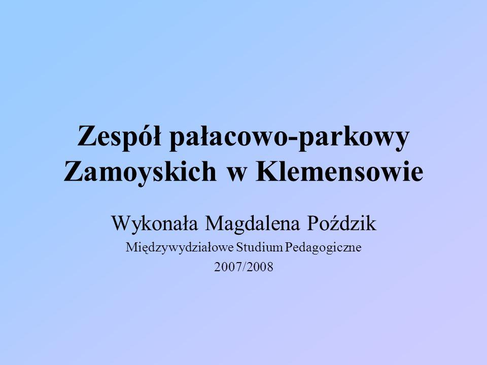 Zespół pałacowo-parkowy Zamoyskich w Klemensowie