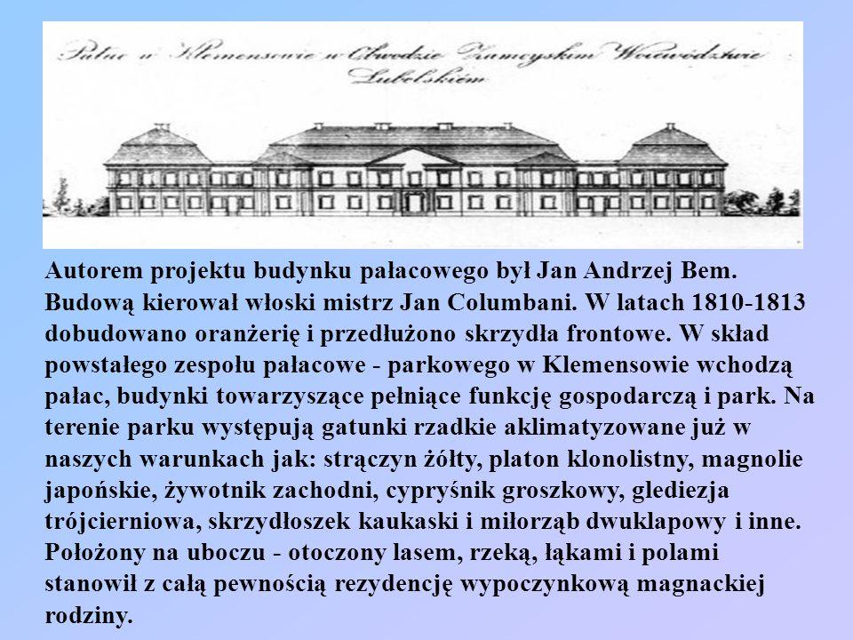 Autorem projektu budynku pałacowego był Jan Andrzej Bem