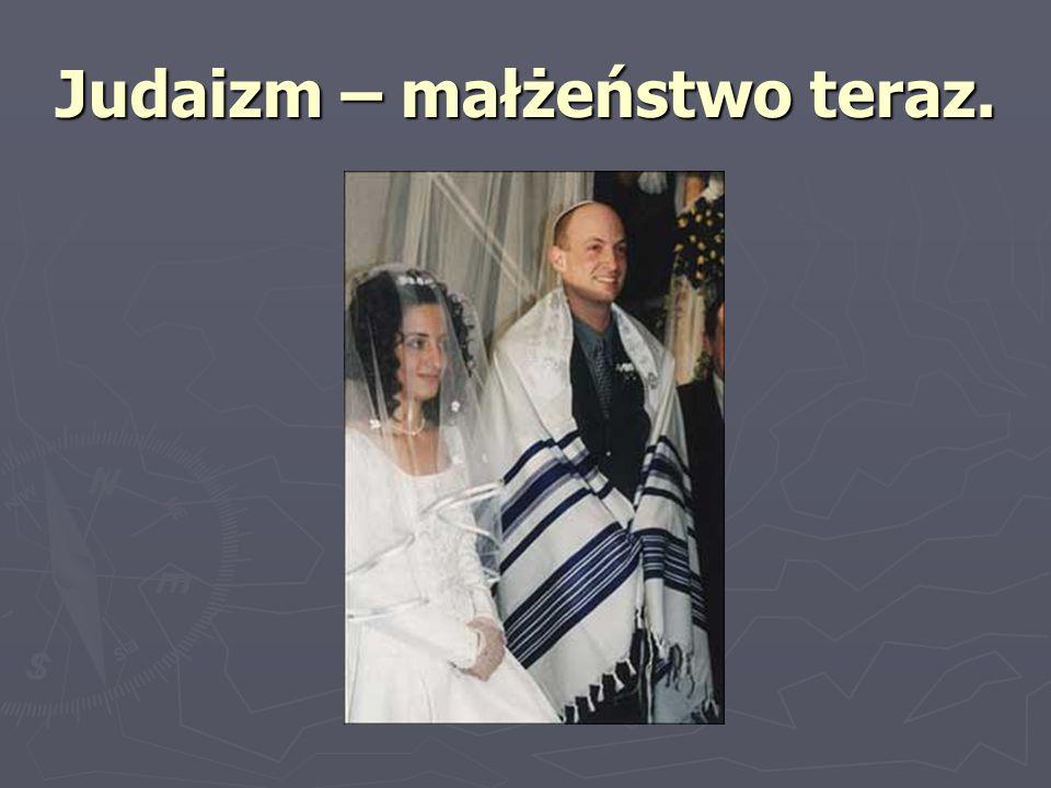 Judaizm – małżeństwo teraz.