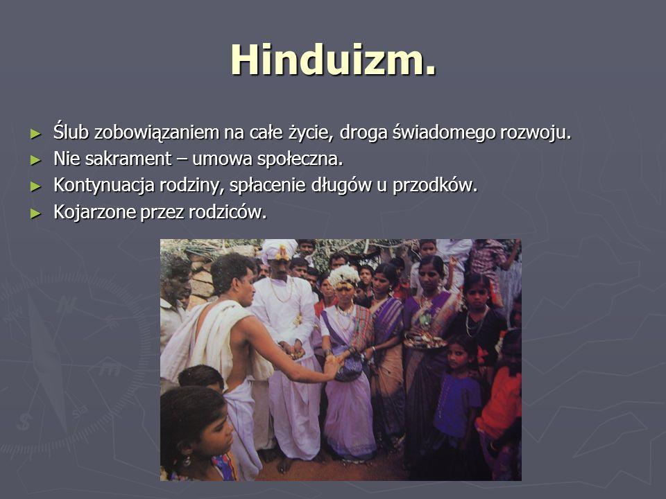 Hinduizm. Ślub zobowiązaniem na całe życie, droga świadomego rozwoju.