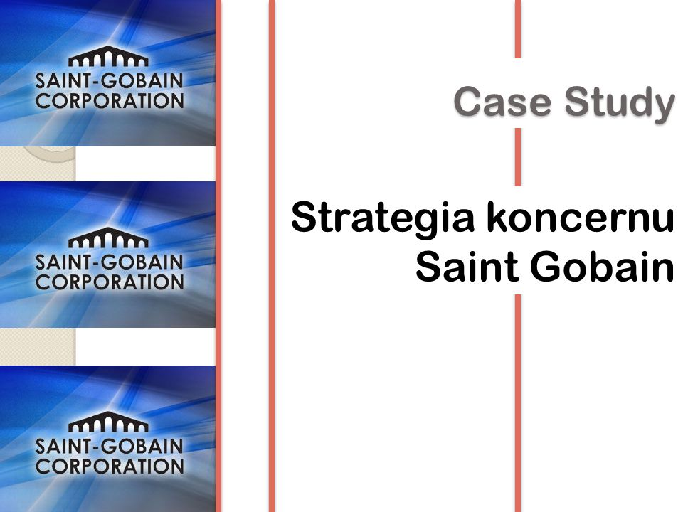 Strategia koncernu Saint Gobain