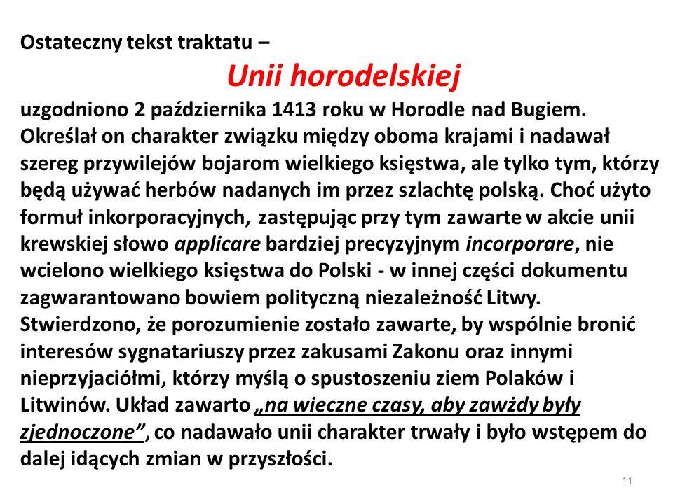 Unii horodelskiej Ostateczny tekst traktatu –