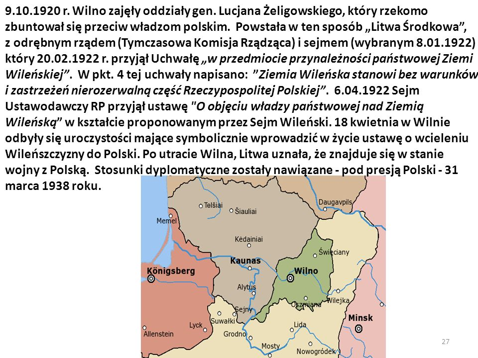 9. 10. 1920 r. Wilno zajęły oddziały gen