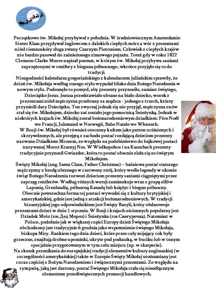 Początkowo św. Mikołaj przybywał z południa