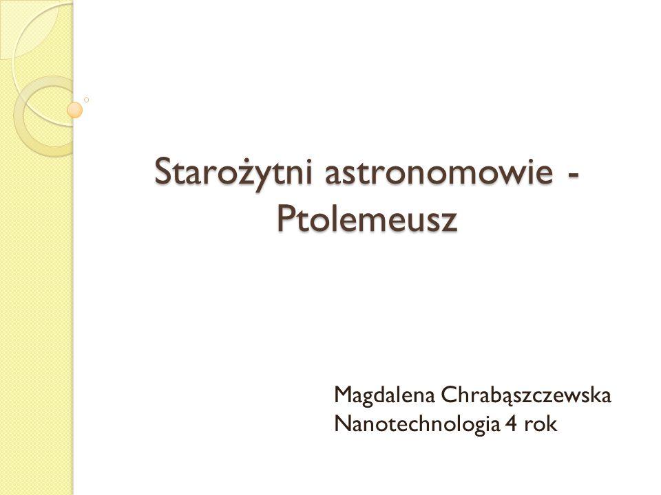 Starożytni astronomowie - Ptolemeusz