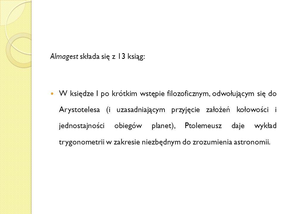 Almagest składa się z 13 ksiąg: