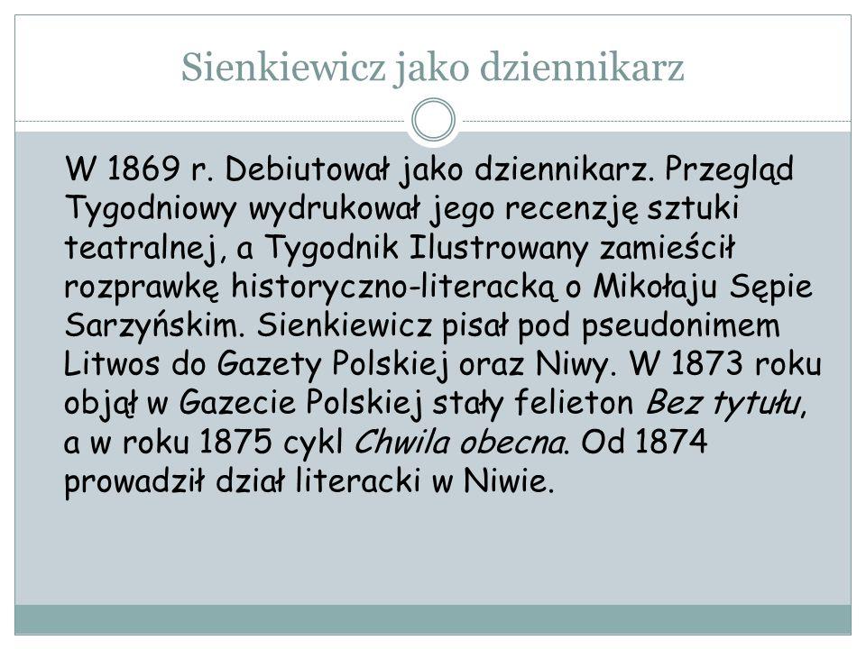 Sienkiewicz jako dziennikarz